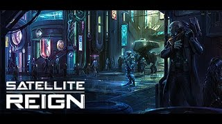 Download Indécouverte - Satellite Reign [Gameplay FR] Video