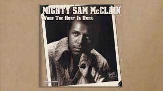 Download Mighty Sam McClain - When The Hurt Is Over (from ″A Diamond in the Rough″) Video