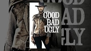 Download The Good, The Bad and The Ugly Video