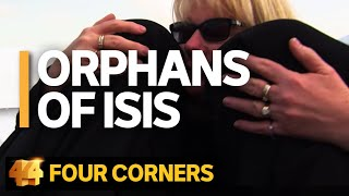 Download Orphans of ISIS: A grandmother's journey to rescue her grandchildren from Syria | Four Corners Video