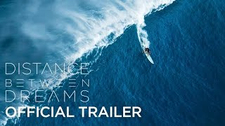 Download Distance Between Dreams | OFFICIAL TRAILER Video