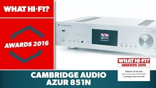 Download Best music streamer £1000-£2000, 2016 - Cambridge Audio Azur 851N Video