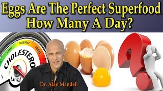 Download EGGS - Natures Perfect Superfood / How Many A Day To Stay Healthy? - Dr Alan Mandell, D.C. Video