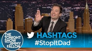 Download Hashtags: #StopItDad Video