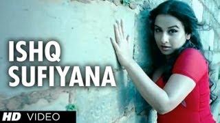 """Ishq Sufiyana Full Song"" ""The Dirty Picture"" , Emraan Hashmi,Vidya Balan"
