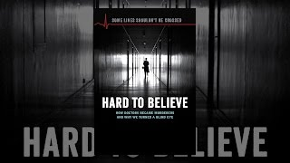 Download Hard To Believe Video