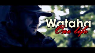 Download Wataha II One life Video