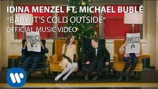 Download Idina Menzel & Michael Bublé - Baby It's Cold Outside Video