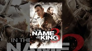 Download In the Name of the King 3: The Last Mission Video