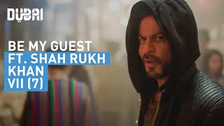 Download Shah Rukh Khan's personal invitation to Dubai - #BeMyGuest - Visit Dubai Video