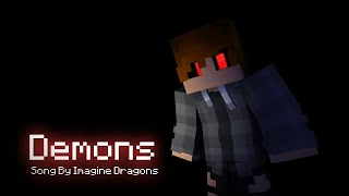 Download Demons - Minecraft Music Video Animation (Song By Imagine Dragons) Video