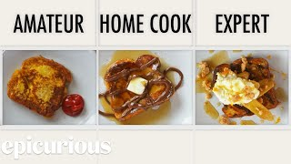 Download 4 Levels of French Toast: Amateur to Food Scientist | Epicurious Video