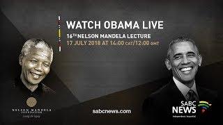Download SABC News: Barack Obama delivers 16th Nelson Mandela Annual Lecture, 17 July 2018 Video