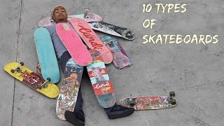 Download 10 Types of Skateboards Video