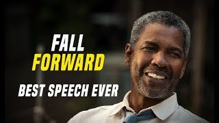 Download Denzel Washington - Fall Forward - One of The Best Motivational Speech Ever Video