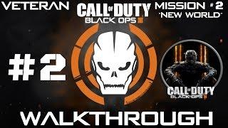 Download Call Of Duty Black Ops 3 - Veteran Walkthrough - Mission #2 ″New World″ | CenterStrain01 Video