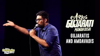 Download Gujaratis & Amdavadis | Stand Up Comedy by Manan Desai | Ashudh Gujarati Video