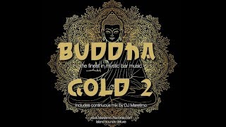Download DJ Maretimo - Buddha Gold Vol.2 (Full Album) 2+Hours, HD, Continuous Bar Mix, Buddha 2018 Video