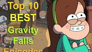 Download Top 10 Gravity Falls Episodes Video