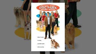 Download Dog Park (1999) Video