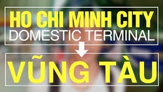 Download HO CHI MINH CITY AIRPORT to VUNG TAU Video