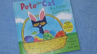 Download Pete The Cat ~ Big Easter Adventure Children's Read Aloud Story Book For Kids By James Dean Video