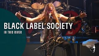 Download Black Label Society - In This River (Doom Troopin' Live) Video