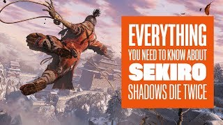 Download Here's Absolutely Everything You Need to Know about Sekiro: Shadows Die Twice Video