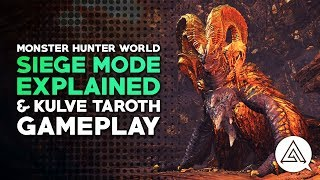 Download Kulve Taroth Gameplay & Siege Mode Explained | Monster Hunter World Video