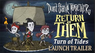 Download Don't Starve Together: Return of Them - Turn Of Tides [Launch Trailer] Video