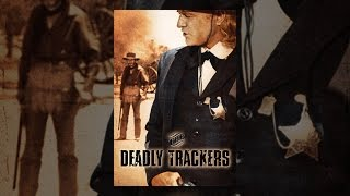 Download The Deadly Trackers Video