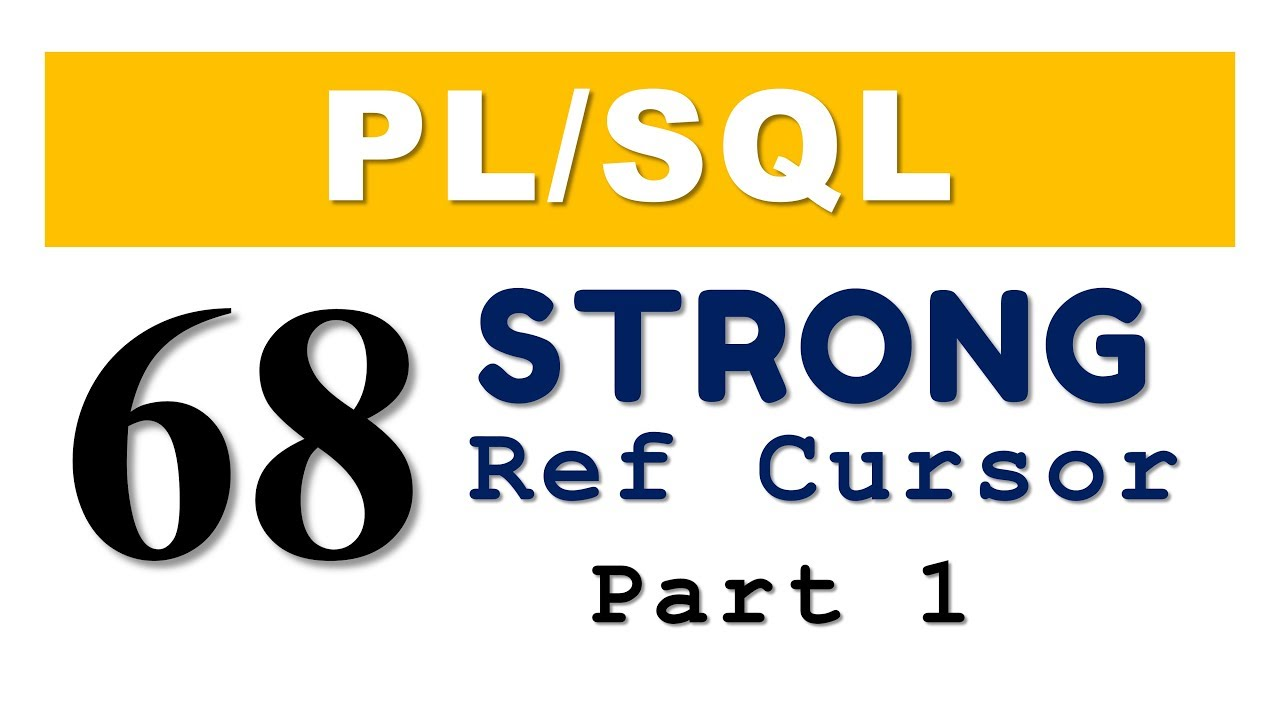 Stream plsql tutorial 68 plsql strong ref cursor in oracle plsql tutorial 68 plsql strong ref cursor in oracle database baditri Choice Image