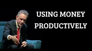 Download Jordan Peterson | Using Money Productively Video