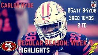 Download Carlos Hyde Week 3 Regular Season Highlights Tough Running   9/21/2017 Video