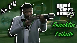 Download GTA V Franklin Trbiute [ No L'S ] Video