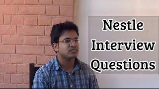 Download Nestle Interview Questions and Useful Tips Video