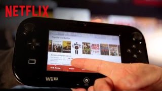 Download First Look: Netflix on Wii U | Netflix Video