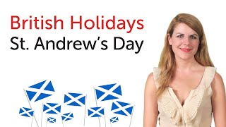 Download British English Holidays - St. Andrew's Day Video