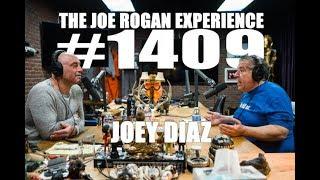 Download Joe Rogan Experience #1409 - Joey Diaz Video
