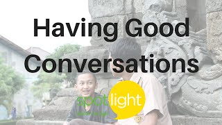 Download ″Having Good Conversations″ - practice English with Spotlight Video