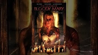 Download The Legend of Bloody Mary Video