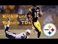 Download Pittsburgh Steelers | Kick/Punt Return TDs Video