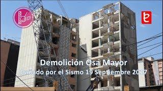 Download Demolición Edificio Osa Mayor, Marzo 2018, #19S | edemx Video