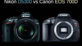 Download Nikon D5300 vs Canon EOS 700D Video