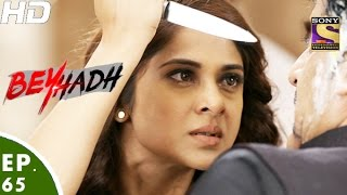 Download Beyhadh - बेहद - Episode 65 - 9th January, 2017 Video