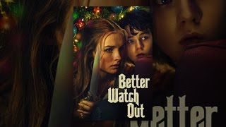 Download Better Watch Out Video