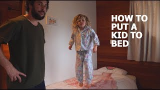 Download HOW TO PUT A KID TO BED Video