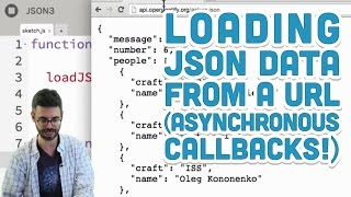Download 10.4: Loading JSON data from a URL (Asynchronous Callbacks!) - p5.js Tutorial Video