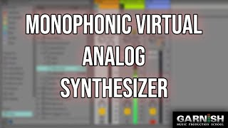 Download Bass - Monophonic Virtual Analog synthesizer | Garnish Music Production School Prod Cast Video