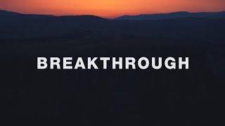 Download Red Rocks Worship ~ Breakthrough (Lyrics) Video